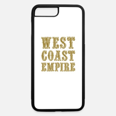 west coast empire - iPhone 7 & 8 Plus Case