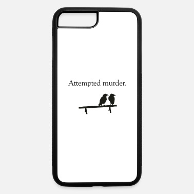 Attempted Murder - iPhone 7 & 8 Plus Case