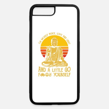 Love I m mostly peace love and light and a little go fu - iPhone 7 & 8 Plus Case