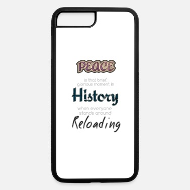 Thomas Jefferson Quote Thomas Jefferson Quote - iPhone 7 & 8 Plus Case