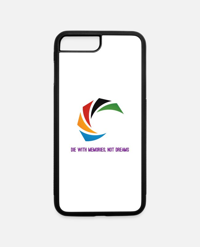 Dream iPhone Cases - Die with memmories not dreams - iPhone 7 & 8 Plus Case white/black