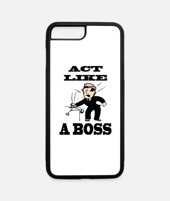 Mad iPhone Cases - act like a boss - iPhone 7 & 8 Plus Case white/black