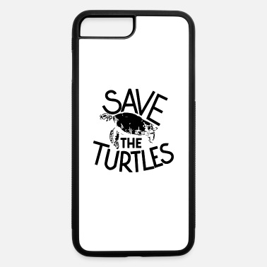 Save Save The Turtles - iPhone 7 & 8 Plus Case