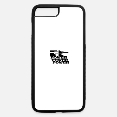 Power POWER! POWER! POWER! - iPhone 7 & 8 Plus Case