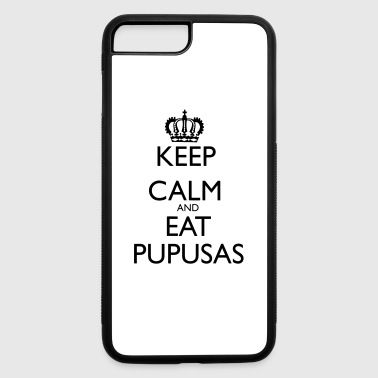Keep Calm and Eat Pupusas - iPhone 7 Plus/8 Plus Rubber Case