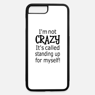Craziness Crazy - iPhone 7 & 8 Plus Case