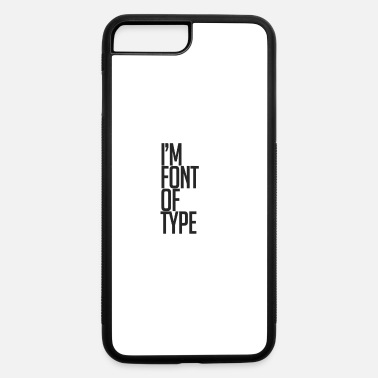 Font font - iPhone 7 Plus/8 Plus Rubber Case