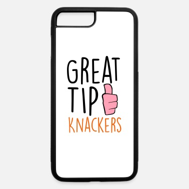 Knackered Great Tip Knackers - iPhone 7 & 8 Plus Case