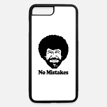 Mistake No Mistakes - iPhone 7 & 8 Plus Case