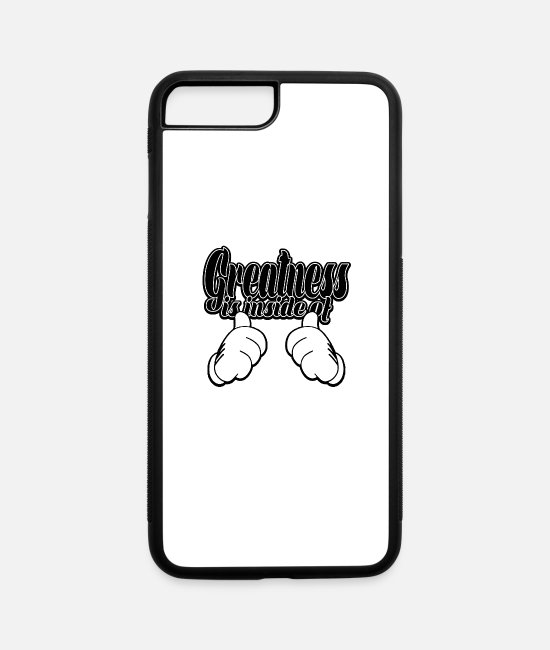 Fashionitems iPhone Cases - Greatness Is You - iPhone 7 & 8 Plus Case white/black