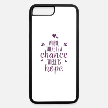 Unicorn Phone Chance = Hope Phone Cases - iPhone 7 Plus/8 Plus Rubber Case