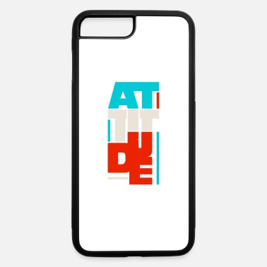 Attitude attitude - iPhone 7 & 8 Plus Case