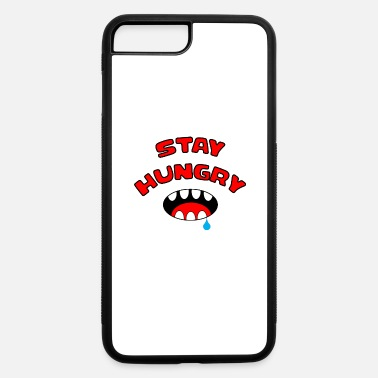 Stay Hungry Stay Foolish Stay Funny Serrated Mouth - iPhone 7 & 8 Plus Case