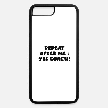 Yes Coach - iPhone 7 & 8 Plus Case