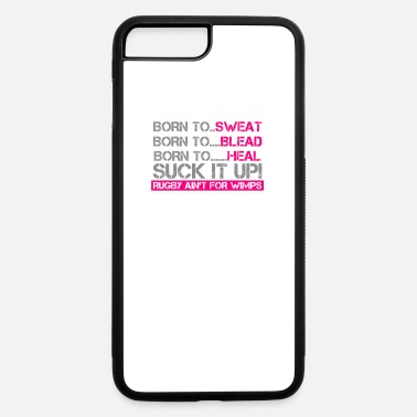 Wimps Rugby Aint For Wimps - iPhone 7 & 8 Plus Case