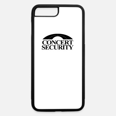 Concert Concert Security - iPhone 7 & 8 Plus Case