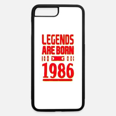 Born In 1986 Legends Are Born In 1986 Hoodie - iPhone 7 & 8 Plus Case