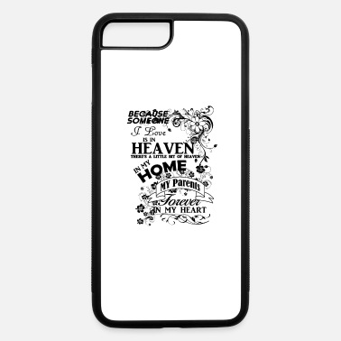 Heaven Parents forever in my heart - iPhone 7 & 8 Plus Case