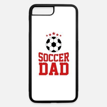 Soccer Ball Soccer Dad , Soccer Ball - iPhone 7 & 8 Plus Case