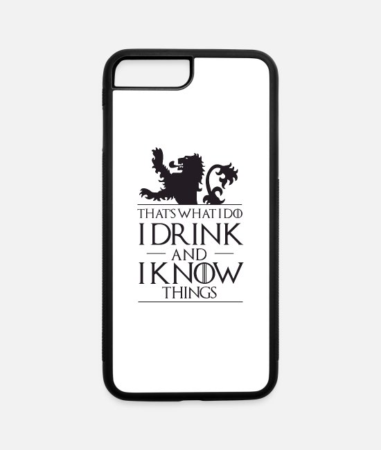 Quote iPhone Cases - I drink I know things - iPhone 7 & 8 Plus Case white/black