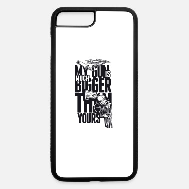 Saarbrücken My Gun Is Mutch Bigger than yours - iPhone 7 & 8 Plus Case