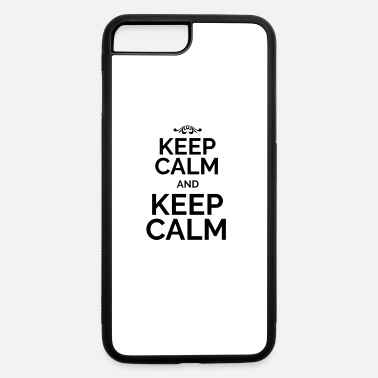 Keep Calm Keep Calm and Keep Calm black - iPhone 7 Plus/8 Plus Rubber Case