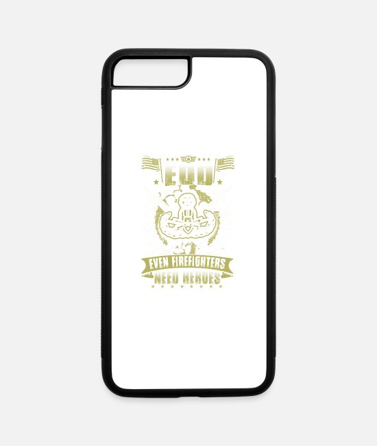Explosive iPhone Cases - Eod Evem Firefighters Need Heroes - iPhone 7 & 8 Plus Case white/black