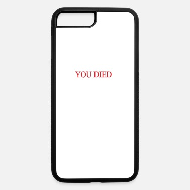 Darksouls Game You Died - iPhone 7 & 8 Plus Case