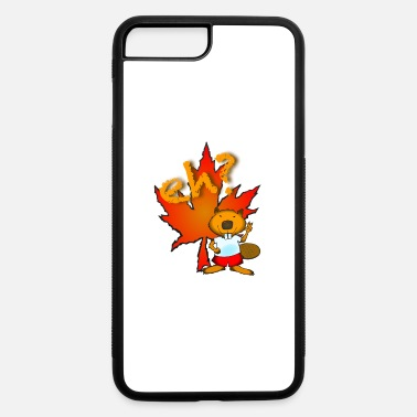 Canadian Beaver eh? is for beaver - iPhone 7 & 8 Plus Case