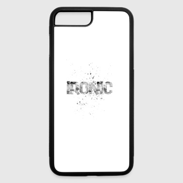 Iron ironic - iPhone 7 Plus/8 Plus Rubber Case