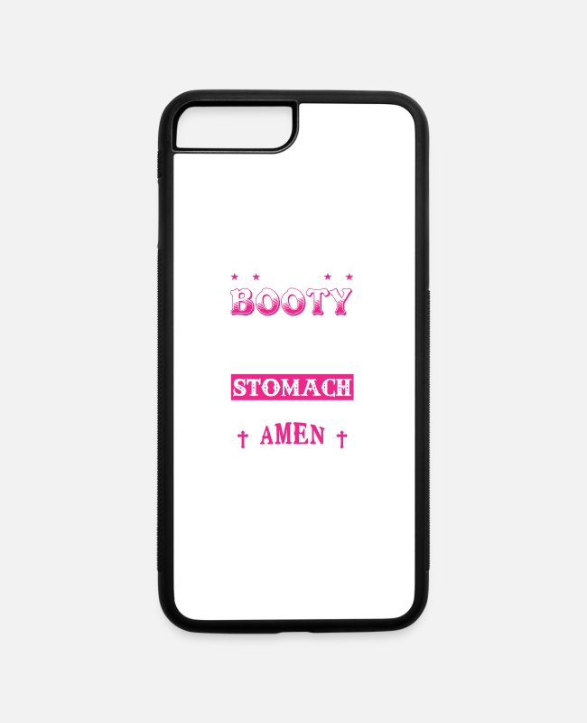 Stomach iPhone Cases - May the Booty Get Fatter Stomach Become Flatter - iPhone 7 & 8 Plus Case white/black