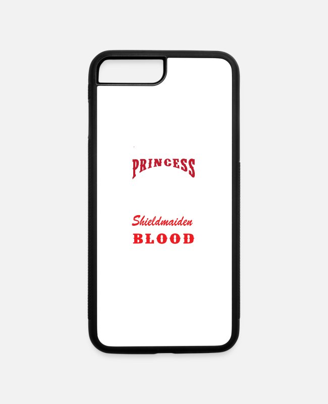 Shield iPhone Cases - You Can Have Shield Maiden Covered In The Blood O - iPhone 7 & 8 Plus Case white/black