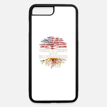 Sri Lankans american grown with sri lankan roots - iPhone 7 & 8 Plus Case