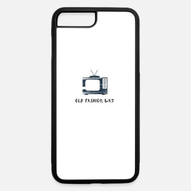 Old Fashioned Old Fashion Way in the TV - iPhone 7 & 8 Plus Case