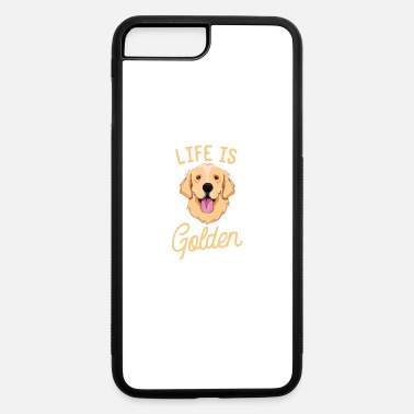 Golden Life Is Golden Retriever T-Shirt Women Kids Dog Ow - iPhone 7 & 8 Plus Case