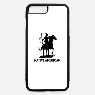 Native American native american - iPhone 7 & 8 Plus Case