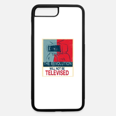 Revolution the revolution will not be - iPhone 7 & 8 Plus Case