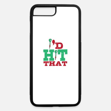 Hits Hit that - iPhone 7 & 8 Plus Case