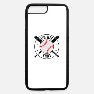I'd hit that for baseball player - iPhone 7 & 8 Plus Case