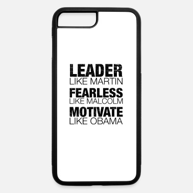 Black Leader Black Leaders, Black Hero, African American - iPhone 7 & 8 Plus Case