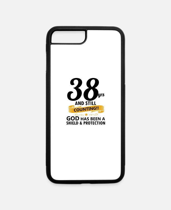 38th iPhone Cases - 38 years and still counting birthday - iPhone 7 & 8 Plus Case white/black