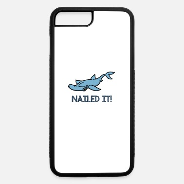 Hammerhead Meme Hammerhead Nailed it - iPhone 7 & 8 Plus Case