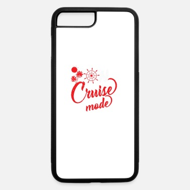 Cruise Cruise - Cruise Mode - iPhone 7 & 8 Plus Case