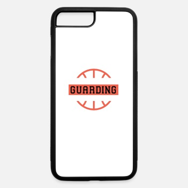 Quotes If You'Re Guarding Me It'S Too Late Basketball Lov - iPhone 7 & 8 Plus Case