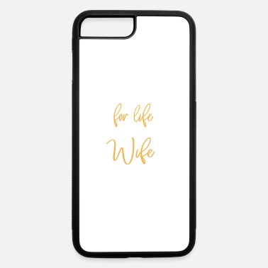 Wedding Wedding gifts | Wedding saying | Wedding | shirt - iPhone 7 & 8 Plus Case