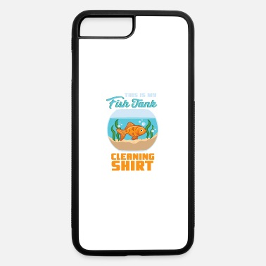 Fish Tanks AQUARIUM / FISH KEEPER: Fish Tank Cleaning - iPhone 7 & 8 Plus Case