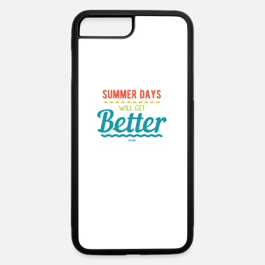 Beach Volleyball Summer Days Will Get Better sun spell - iPhone 7 & 8 Plus Case