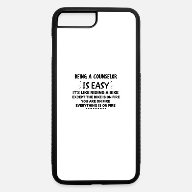 Conflict Being a Counselor Is Easy - Counselor gift - iPhone 7 & 8 Plus Case