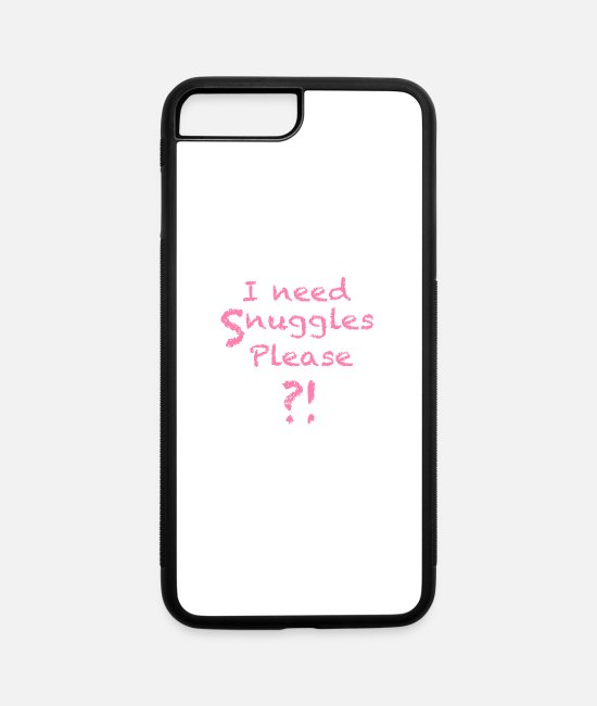 Gay Pride iPhone Cases - DDLG MDLB I Need Snuggles ABDL Ageplay Petplay - iPhone 7 & 8 Plus Case white/black