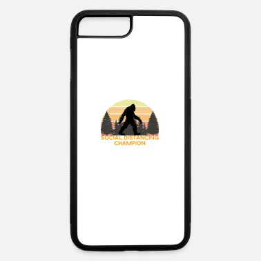 Record Champion Social Distancing Champion Funny Bigfoot - iPhone 7 & 8 Plus Case